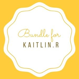Other - Bundle for Kaitlin R